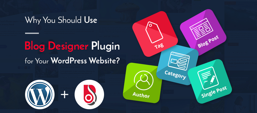 Why You Should Use Blog Designer Pro WordPress Plugin