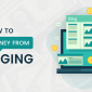 How to Make Money From Blogging