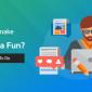 How To Make Blogging Fun