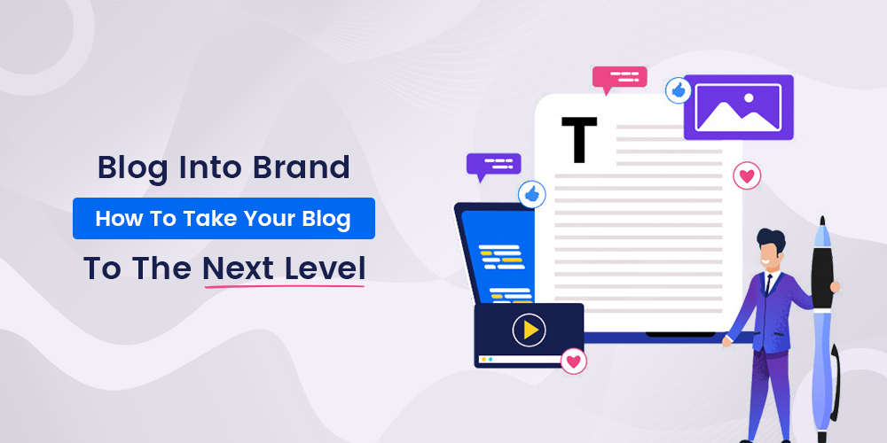 How to Turn Your Blog Into a Brand