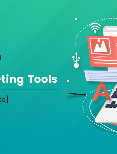 Top 12 Content Marketing Tools [You Can't Miss]